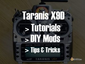 taranis-x9d-tutorial-diy-mods-tips-tricks